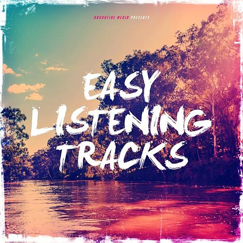 Easy Listening Tracks von Various Artists