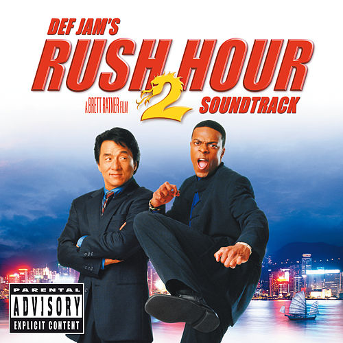 Rush Hour 2 (Original Motion Picture Soundtrack) by Various Artists