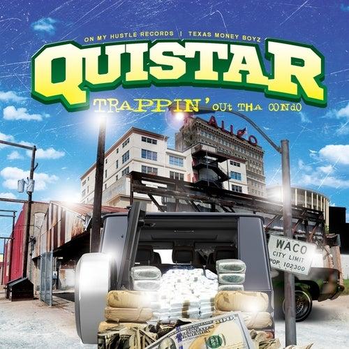Trappin' Out Tha Condo von Quistar
