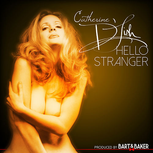 Hello Stranger (feat. Chatherine D'Lish) - EP by Bart&Baker