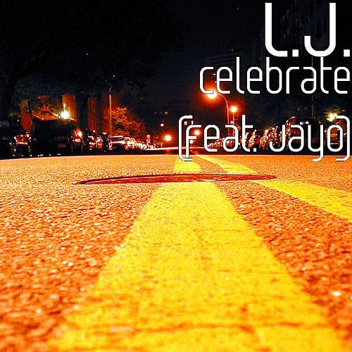 Celebrate (feat. JayO) by L.J.