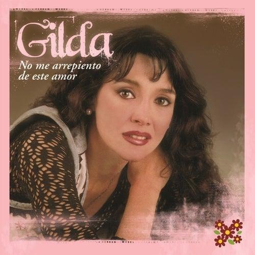 No Me Arrepiento De Este Amor de Gilda