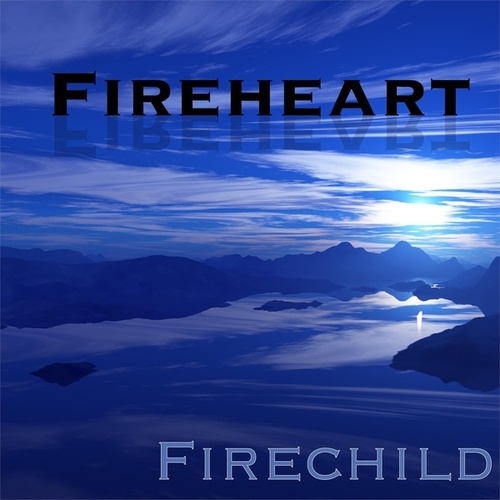 Fireheart by Firechild