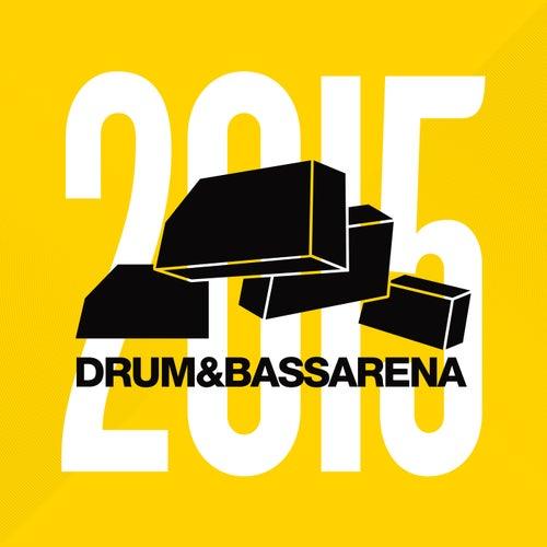 Drum & Bass Arena 2015 von Various Artists