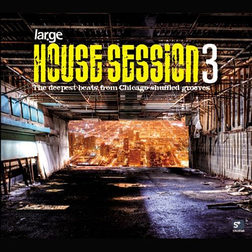House Session 3 - Large Music von Various Artists