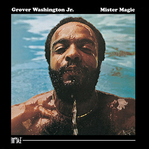 Mister Magic de Grover Washington, Jr.
