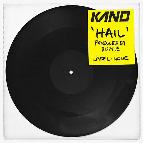 Hail by Kano
