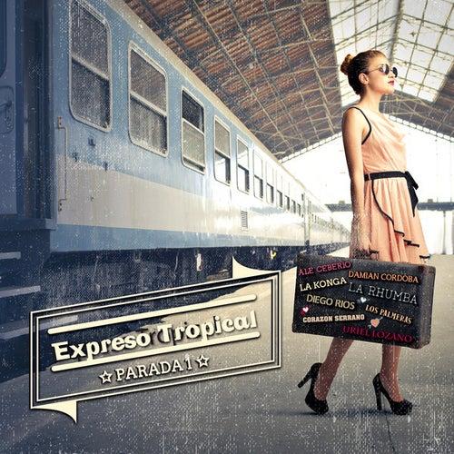 Expreso Tropical Parada 1 de Various Artists