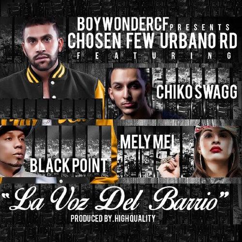La Voz Del Barrio (feat. Black Point & Melymel) de Chiko Swagg