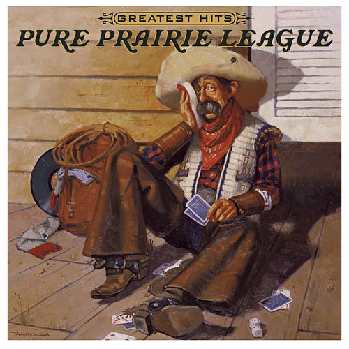 Greatest Hits by Pure Prairie League
