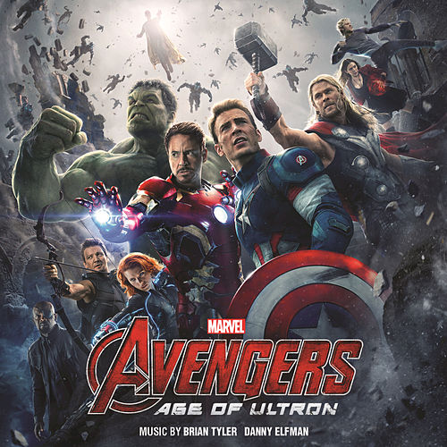 Avengers: Age of Ultron (Original Motion Picture Soundtrack) by Brian Tyler