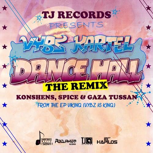 Dancehall (Remix) by VYBZ Kartel