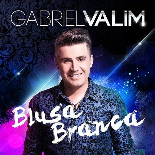 Blusa Branca - Single von Gabriel Valim