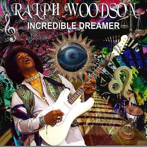 Incredible Dreamer de Ralph Woodson