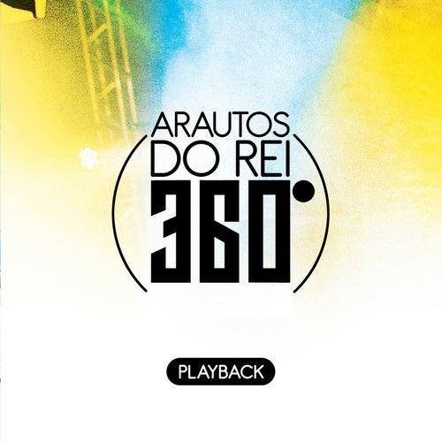 Arautos do Rei 360º (Playback) by Arautos Do Rei