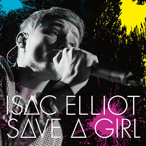 Save a Girl von Isac Elliot