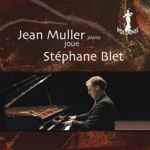 Jean Muller joue Stephane Blet de Jean Muller