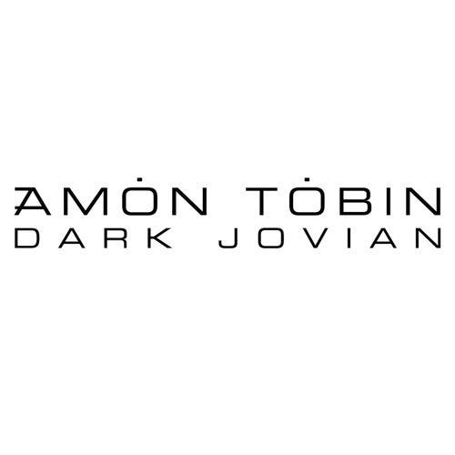 Dark Jovian von Amon Tobin