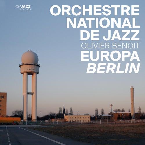 Europa Berlin di Orchestre National De Jazz (1)