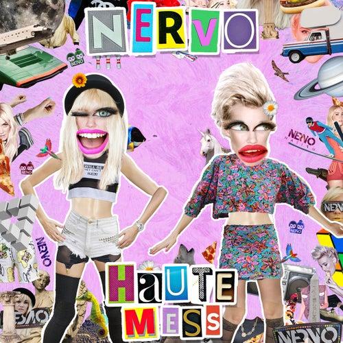 Haute Mess (Radio Edit) von NERVO