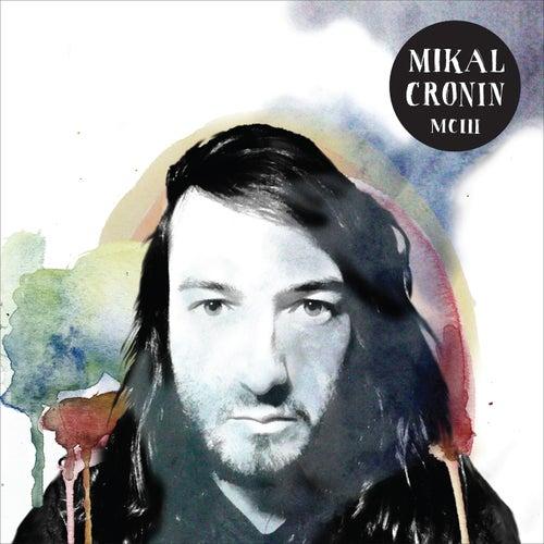 Mciii by Mikal Cronin