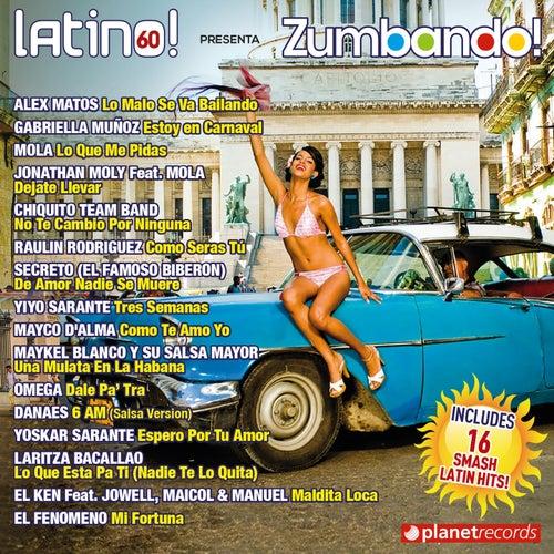 Latino 60 presenta Zumbando (World Edition) (Salsa Bachata Merengue Reggaeton Dembow Fitness) by Various Artists