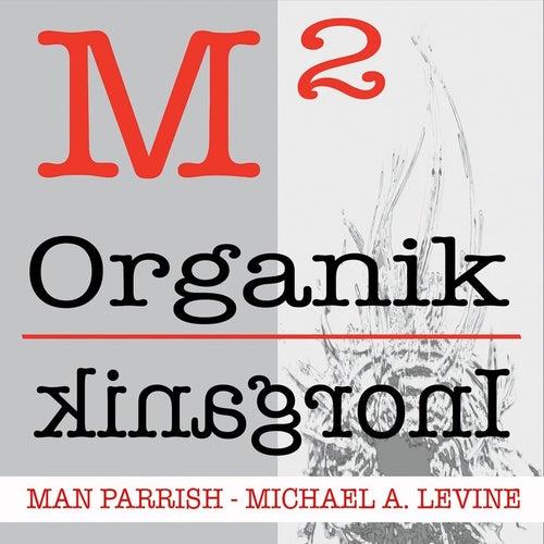 M2 - Organik / Inorganik de Man Parrish