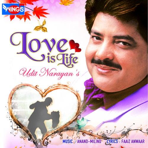 Love Is Life de Udit Narayan