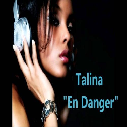 En danger von Talina