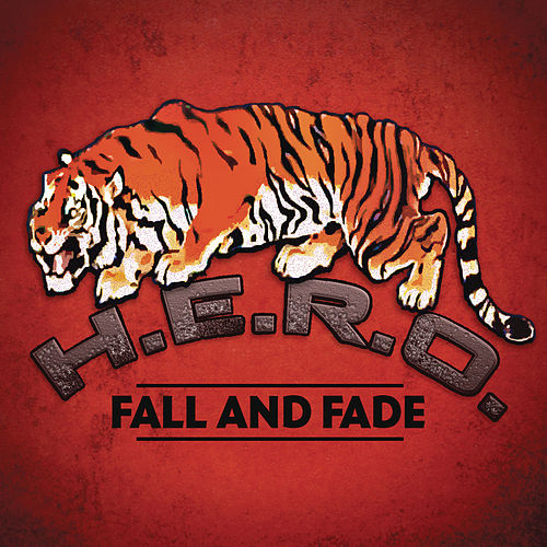 Fall and Fade by Hero