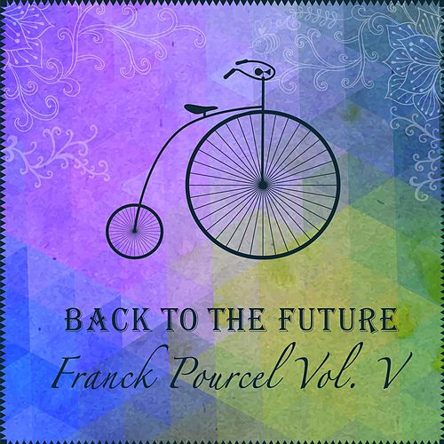 Back To The Future von Franck Pourcel