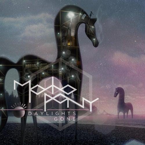 Daylights Gone - Single by Motopony