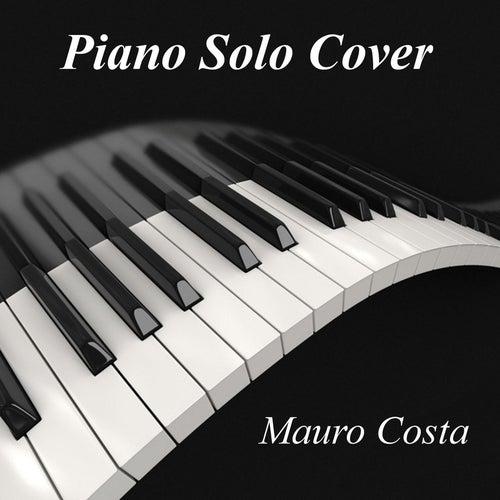 Piano Solo Cover by Mauro Costa