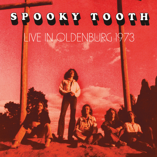 Live In Oldenburg 1973 von Spooky Tooth