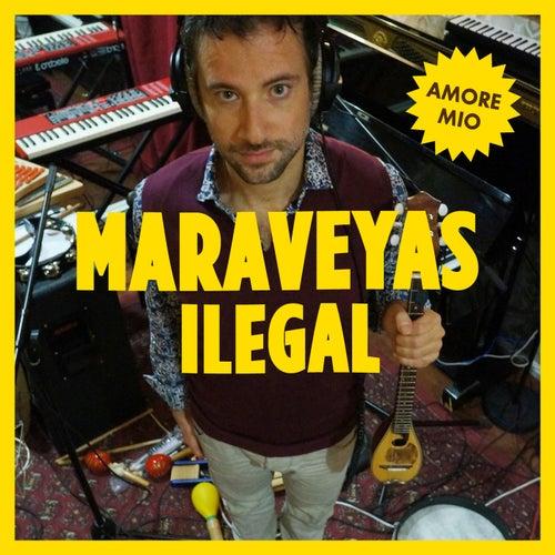 Amore Mio by Maraveyas Ilegàl - Kostis Maraveyas (Κωστής Μαραβέγιας)