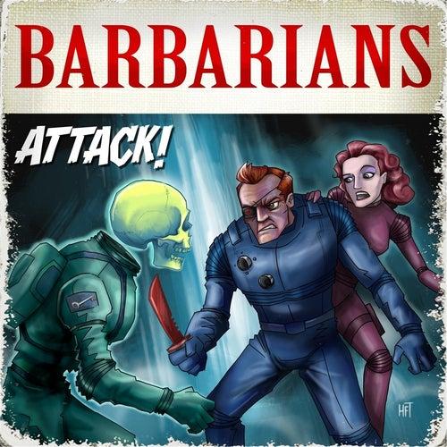 Attack! von The Barbarians