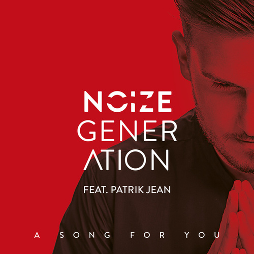 A Song For You (Supermans Feinde Remix) by Noize Generation