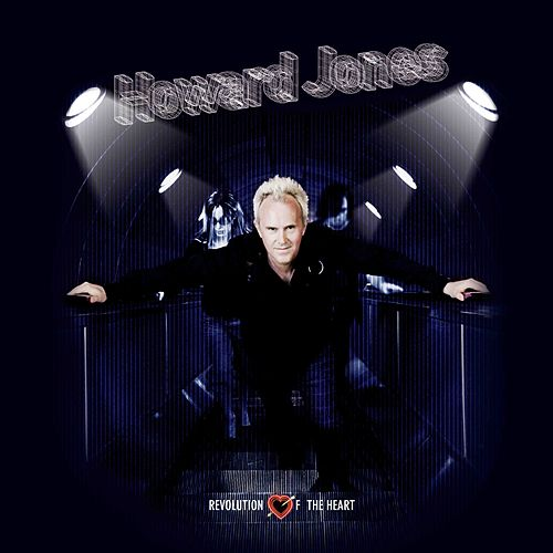 Revolution of the Heart by Howard Jones