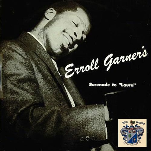 Serenade to Laura de Erroll Garner