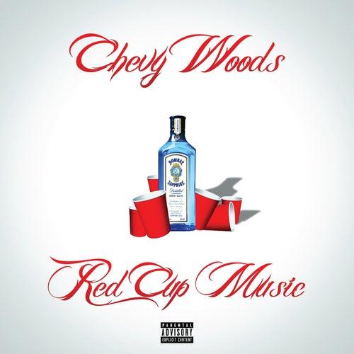 Red Cup Music von Chevy Woods
