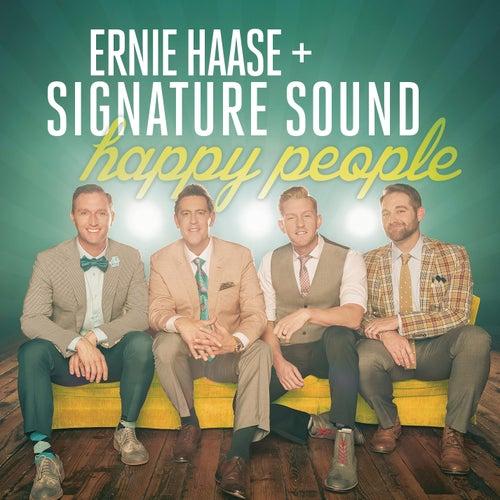 Happy People by Ernie Haase