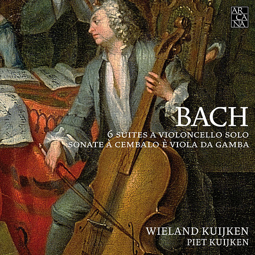 Bach: 6 suites a violoncello solo & Sonate à cembalo è viola da gamba de Wieland Kuijken