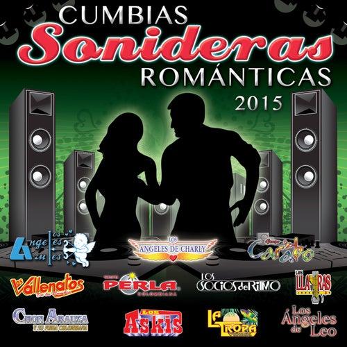 Cumbias Sonideras Románticas 2015 by Various Artists
