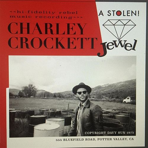 A Stolen Jewel de Charley Crockett
