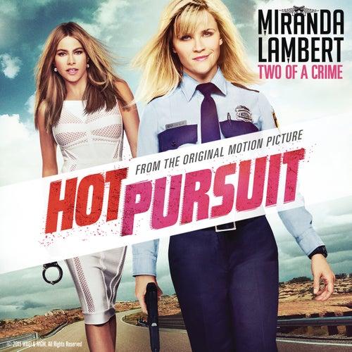 Two of a Crime by Miranda Lambert
