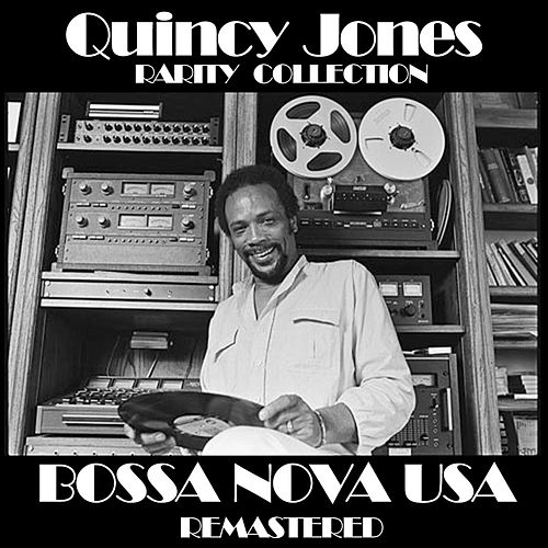 Quincy Jones  Bossa Nova Usa Remastered (Rarity Collection) de Quincy Jones