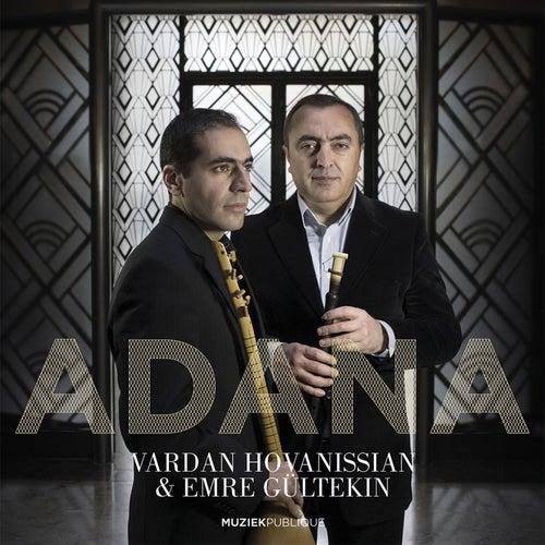 Adana by Emre Gültekin Vardan Hovanissian