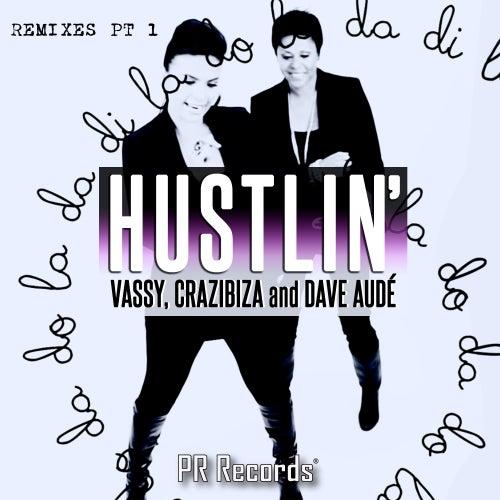 Hustlin Remixes, Pt. 1 by VASSY