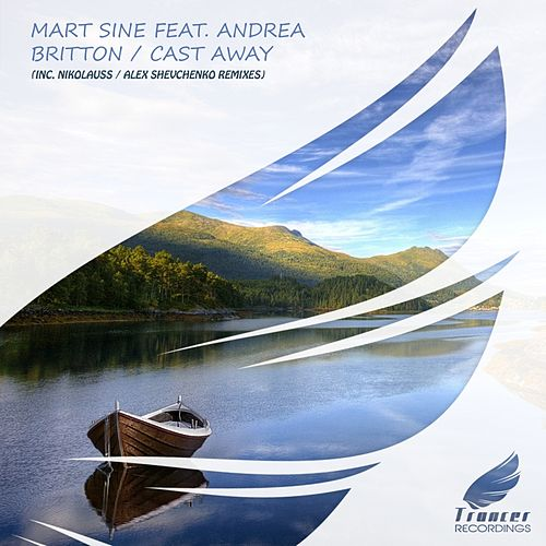 Cast Away (feat. Andrea Britton) van Mart Sine