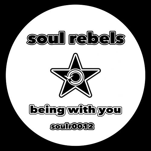 Being With You de Soul Rebels